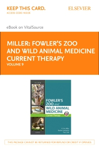 cover image - Miller - Fowler's Zoo and Wild Animal Medicine Current Therapy, Volume 9 Elsevier eBook on VitalSource (Retail Access Card)