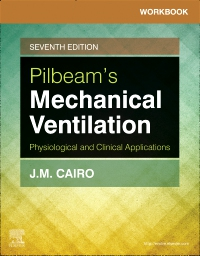 cover image - Workbook for Pilbeam's Mechanical Ventilation  Elsevier eBook on VitalSource,7th Edition