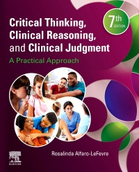 cover image - Critical Thinking, Clinical Reasoning, and Clinical Judgment,7th Edition