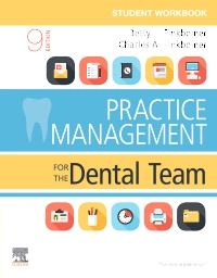 cover image - Student Workbook for Practice Management for the Dental Team Elsevier eBook on VitalSource,9th Edition