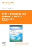 cover image - Workbook for Fordney's Medical Insurance Elsevier eBook on VitalSource (Retail Access Card),15th Edition