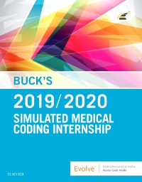 cover image - Evolve Resources for Buck's Simulated Medical Coding Internship, 2019/2020 edition