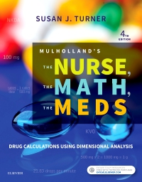 cover image - Evolve Resources for Mulholland's The Nurse, The Math, The Meds,4th Edition