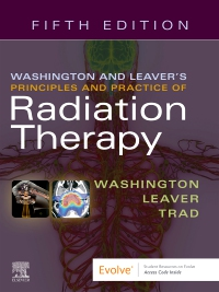 cover image - Evolve Resources for Washington and Leaver's Principles and Practice of Radiation Therapy,5th Edition