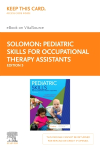 cover image - Pediatric Skills for Occupational Therapy Assistants Elsevier eBook on VitalSource (Retail Access Card),5th Edition