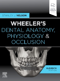 cover image - Wheeler's Dental Anatomy, Physiology and Occlusion,11th Edition