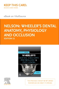 cover image - Wheeler's Dental Anatomy, Physiology and Occlusion - Elsevier eBook on VitalSource (Retail Access Card),11th Edition