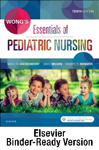 cover image - Wong's Essentials of Pediatric Nursing - Binder Ready,10th Edition
