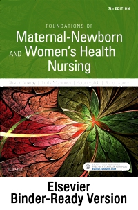 cover image - Foundations of Maternal-Newborn and Women's Health Nursing - Binder Ready,7th Edition