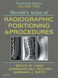 cover image - Merrill's Atlas of Radiographic Positioning and Procedures - Volume 2 - Elsevier eBook on VitalSource,14th Edition