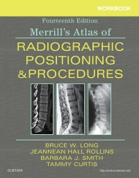 cover image - Workbook for Merrill's Atlas of Radiographic Positioning and Procedures Elsevier eBook on VitalSource,14th Edition