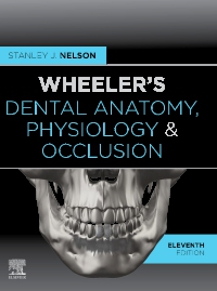 cover image - Evolve resources for Wheeler's Dental Anatomy, Physiology and Occlusion,11th Edition