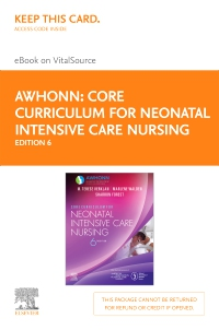 cover image - Core Curriculum for Neonatal Intensive Care Nursing Elsevier eBook on VitalSource (Retail Access Card),6th Edition