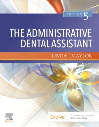 cover image - The Administrative Dental Assistant,5th Edition