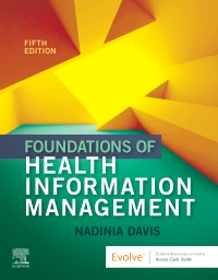 cover image - Foundations of Health Information Management - Elsevier eBook on VitalSource,5th Edition