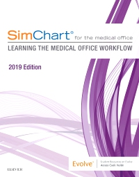 cover image - SimChart for the Medical Office: Learning the Medical Office Workflow - 2019 Edition - Elsevier eBook on VitalSource