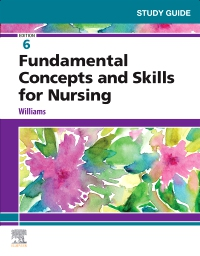 cover image - Study Guide for Fundamental Concepts and Skills for Nursing,6th Edition