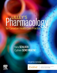 cover image - Lilley's Pharmacology for Canadian Health Care Practice - Elsevier eBook on VitalSource (Retail Access Card),4th Edition