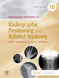 cover image - Bontrager's Textbook of Radiographic Positioning & Related Anatomy - Elsevier eBook on VitalSource,10th Edition