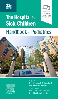 cover image - The Hospital for Sick Children Handbook of Pediatrics,12th Edition