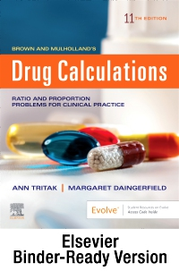 cover image - Brown and Mulholland's Drug Calculations - Binder Ready,11th Edition