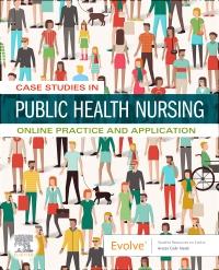 cover image - Case Studies in Public Health Nursing E-Book
