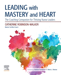cover image - Leading with Mastery and Heart Elsevier eBook on VitalSource