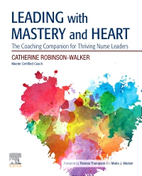 cover image - Leading with Mastery and Heart Elsevier eBook on VitalSource (Retail Access Card)