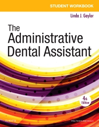 cover image - Student Workbook for The Administrative Dental Assistant Elsevier eBook on VitalSource,4th Edition