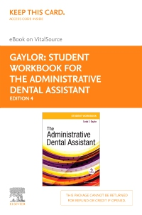 cover image - Student Workbook for The Administrative Dental Assistant Elsevier eBook on VitalSource (Retail Access Card),4th Edition