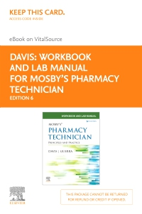 cover image - Workbook and Lab Manual for Mosby's Pharmacy Technician Elsevier eBook on VitalSource (Retail Access Card),6th Edition