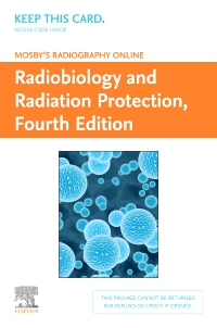 cover image - Mosby's Radiography Online: Radiobiology and Radiation Protection (Access Code),4th Edition
