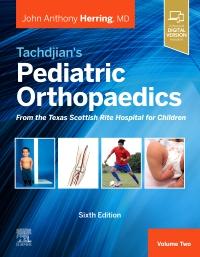 cover image - PART - Tachdjian's Pediatric Orthopaedics,6th Edition