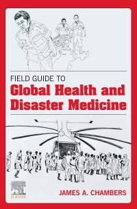 cover image - Field Guide to Global Health & Disaster Medicine - E-Book
