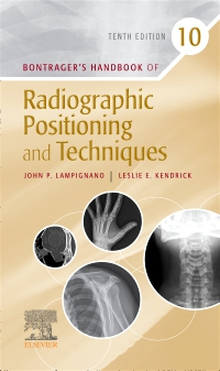 cover image - Bontrager's Handbook of Radiographic Positioning & Techniques - Elsevier eBook on VitalSource,10th Edition