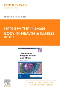cover image - The Human Body in Health & Illness - Elsevier E-Book on VitalSource (Retail Access Card),7th Edition