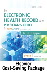 cover image - The Electronic Health Record for the Physician's Office for SimChart for the Medical Office and SimChart for the Medical Office Learning the Medical Office Workflow 2021 Edition,3rd Edition