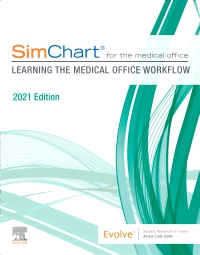 cover image - SimChart for the Medical Office: Learning the Medical Office Workflow - 2021 Edition - Elsevier eBook on VitalSource