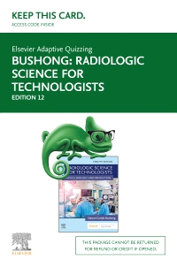 cover image - Elsevier Adaptive Quizzing for Radiologic Science for Technologists (Access Card),12th Edition