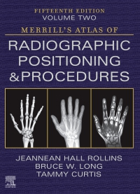 cover image - Merrill's Atlas of Radiographic Positioning and Procedures - Volume 2,15th Edition