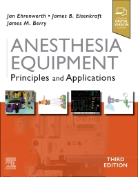 cover image - Anesthesia Equipment - Elsevier eBook on VitalSource,3rd Edition