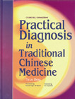 cover image - Practical Diagnosis in Traditional Chinese Medicine