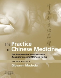cover image - The Practice of Chinese Medicine,2nd Edition