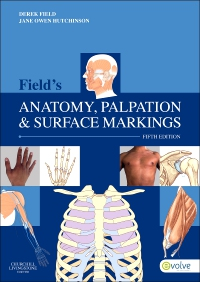 cover image - Field's Anatomy, Palpation & Surface Markings,5th Edition