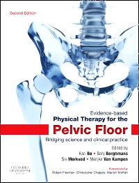 cover image - Evidence-Based Physical Therapy for the Pelvic Floor,2nd Edition