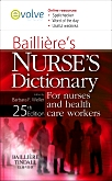 cover image - Evolve Resources for Bailliere's Nurses' Dictionary,25th Edition