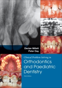 cover image - Clinical Problem Solving in Dentistry: Orthodontics and Paediatric Dentistry,3rd Edition