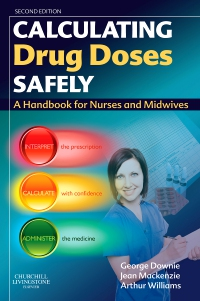 cover image - Calculating Drug Doses Safely - Elsevier eBook on VitalSource,2nd Edition