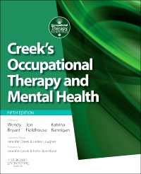 cover image - Creek's Occupational Therapy and Mental Health - Elsevier eBook on VitalSource,5th Edition