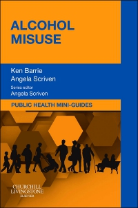 cover image - Public Health Mini-Guides: Alcohol Misuse - Elsevier eBook on VitalSource
